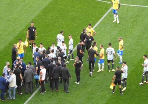 في سابقة غير مألوفة.. السلطات الصحية تتسبب بإيقاف مباراة البرازيل والأرجنتين