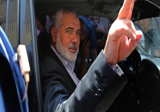 هنية: حماس توافق على إقامة دولة على حدود 1967