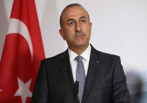 وزير الخارجية التركي: تقييم شامل لعلاقاتنا مع واشنطن الثلاثاء