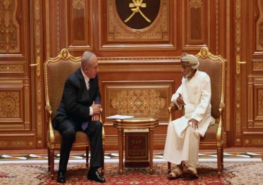 سلطنة عُمان: زيارة نتنياهو بطلب منه لبحث السلام